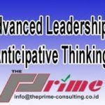 pelatihan Advanced Leadership: Anticipative Thinking