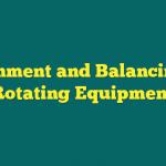 pelatihan Alignment And Balancing In Rotary Equipment