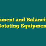 pelatihan Alignment And Balancing In Rotating Equipment