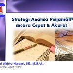 pelatihan Analisa Kredit Secara Cepat Dan Akurat