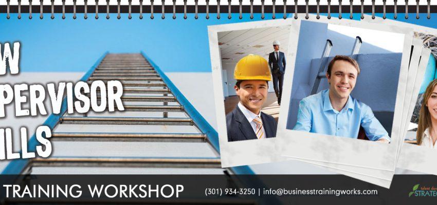 Management Skills for New Supervisors